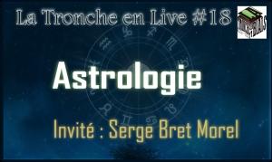 Live 18 - Astrologie