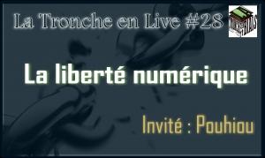 Live #28 - Liberté numérique